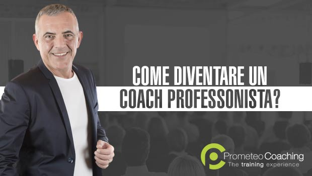 Come diventare un Coach di Successo?