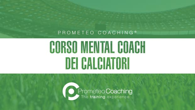 Corso Mental Coach dei calciatori | Prometeo Coaching