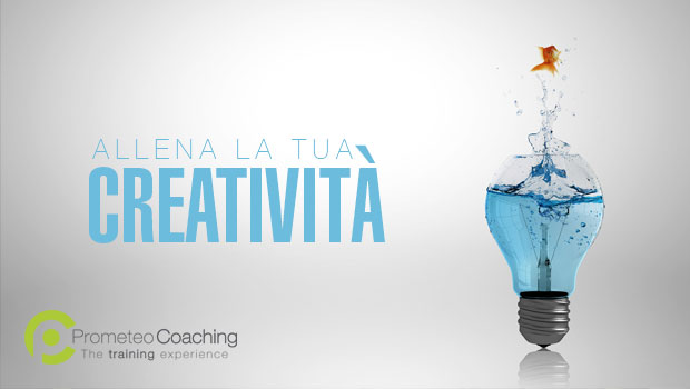 Allena la tua Creatività | Prometeo Coaching