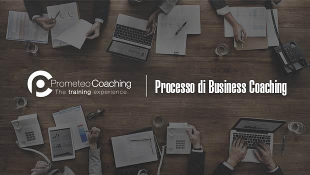 Processo di Business Coaching: come risvegliare il potenziale umano in Azienda?