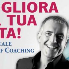 Migliora la tua Vita! Un Libro per il Self Coaching
