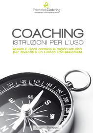 Angelo Bonacci  - Libri Ebook - Coaching-istruzioni per l'uso