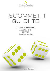 Angelo Bonacci - Libri Ebook - Scommetti su di te